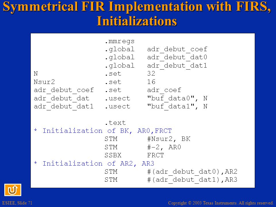 Symmetrical FIR Implementation with FIRS, Initializations