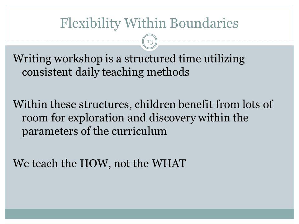 Flexibility Within Boundaries