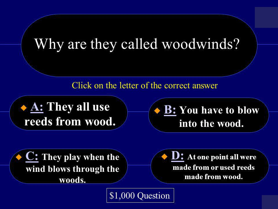 Why are they called woodwinds
