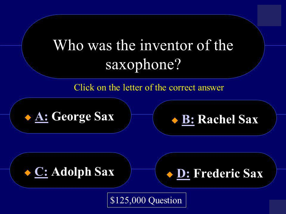 Who was the inventor of the saxophone
