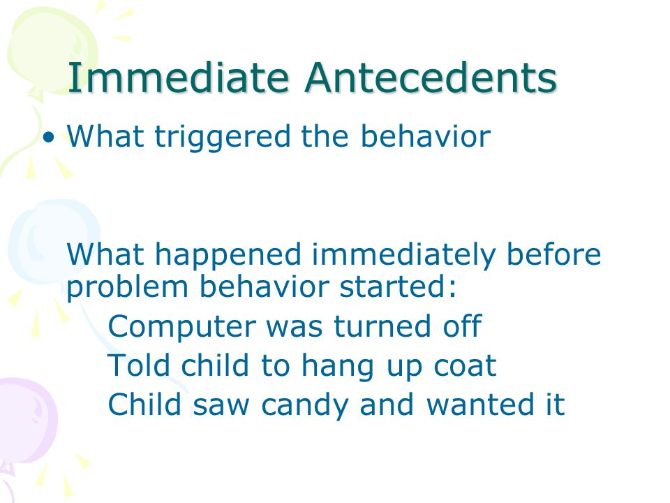 Immediate Antecedents