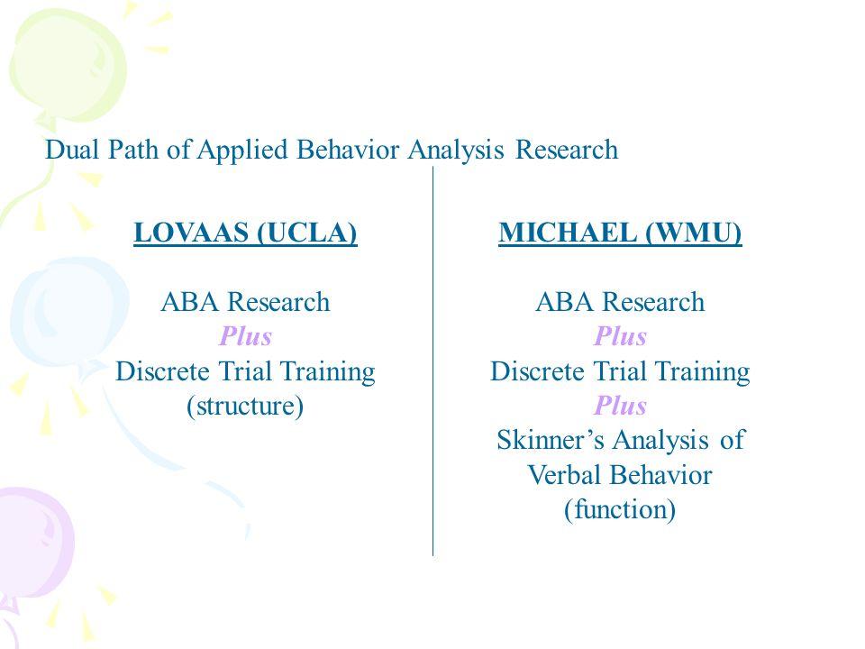 LOVAAS (UCLA) Plus MICHAEL (WMU) Plus