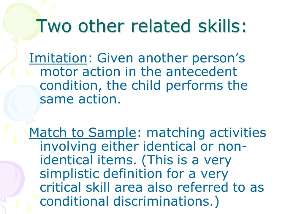 Two other related skills: