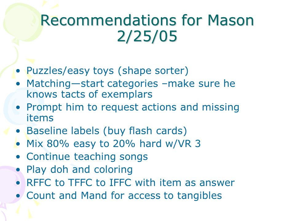 Recommendations for Mason 2/25/05