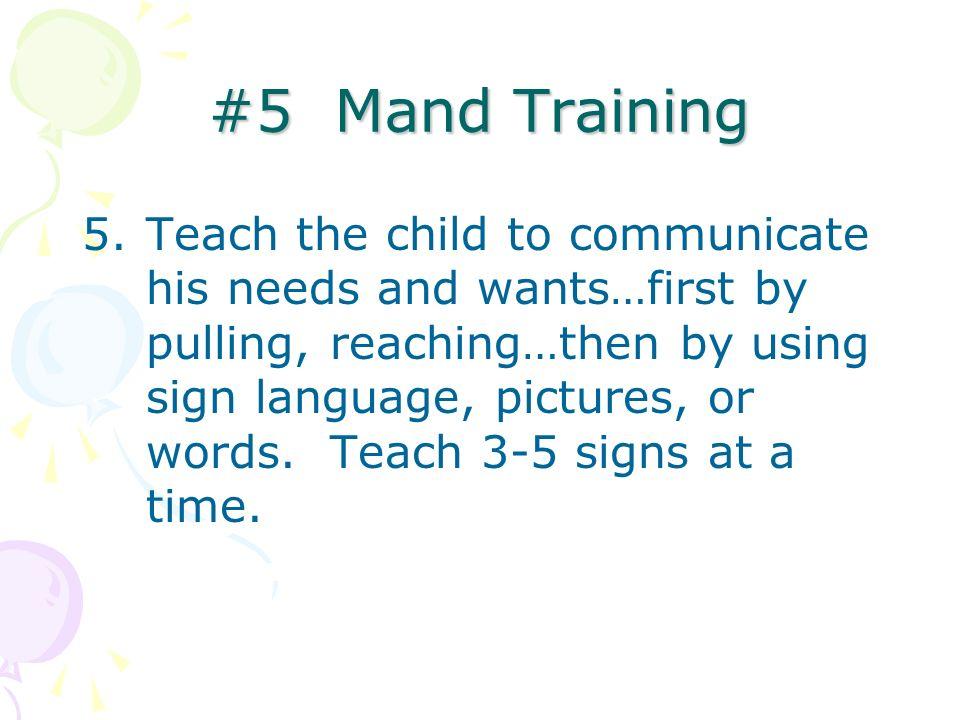 #5 Mand Training