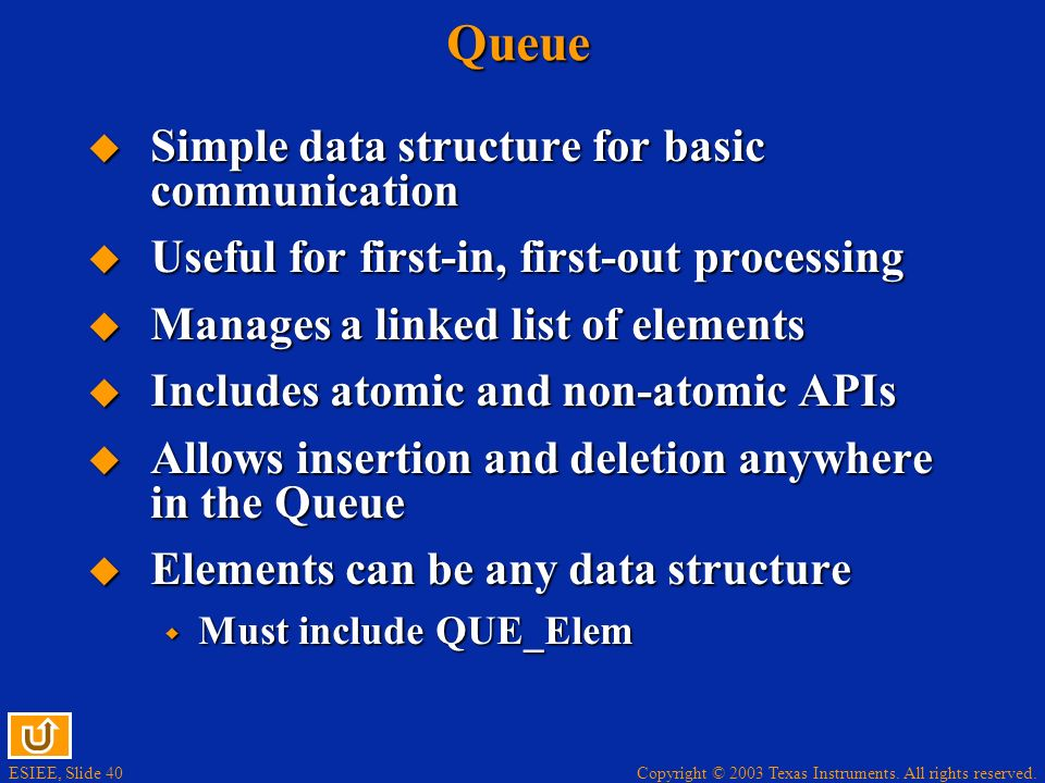Queue Simple data structure for basic communication