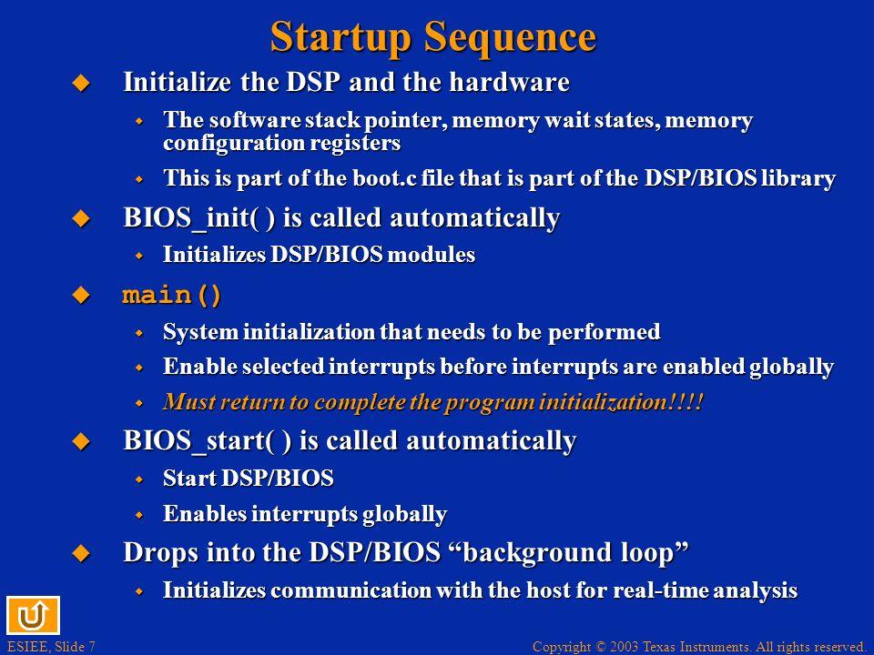 Startup Sequence Initialize the DSP and the hardware