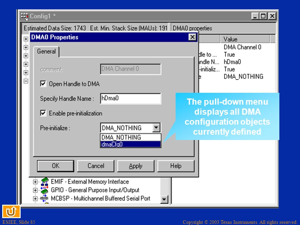 The pull-down menu displays all DMA configuration objects currently defined
