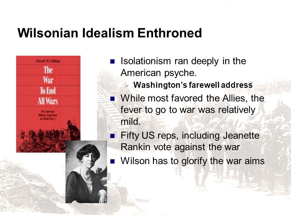 Wilsonian Idealism Enthroned