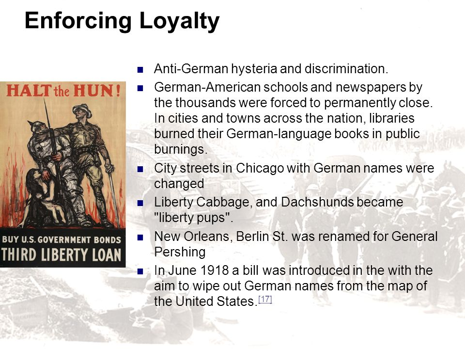 Enforcing Loyalty Anti-German hysteria and discrimination.