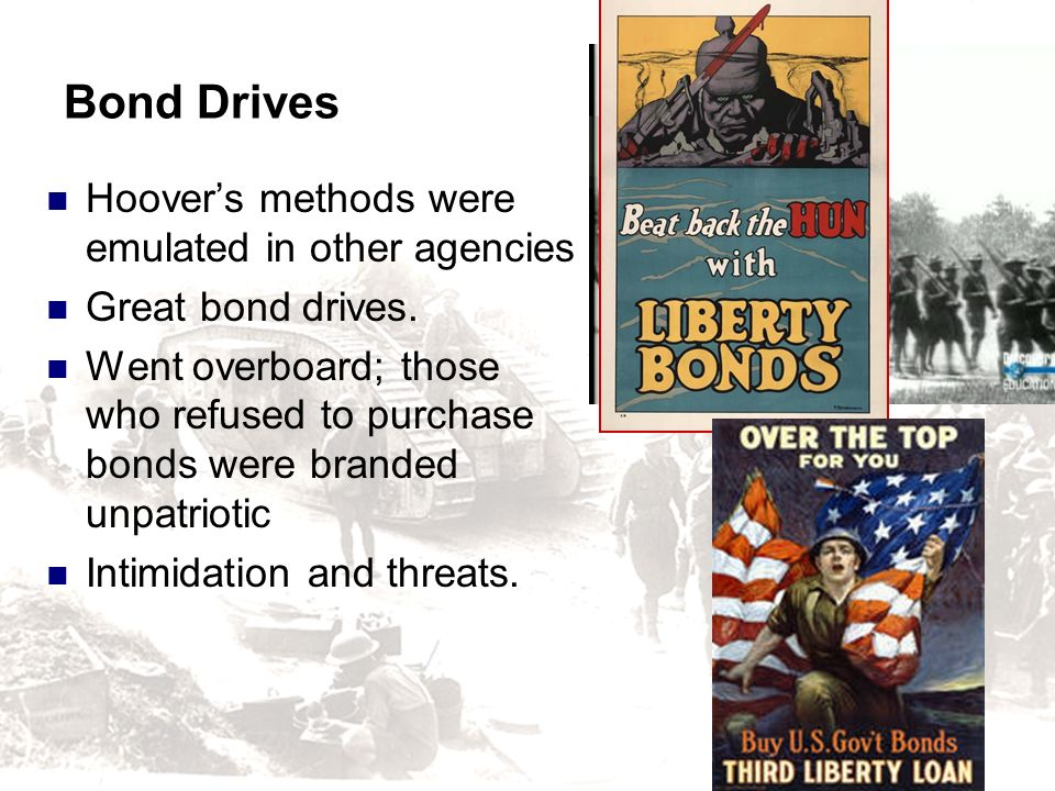 Bond Drives Hoover's methods were emulated in other agencies