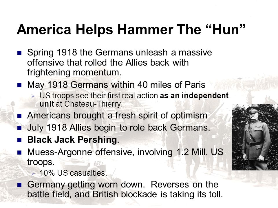 America Helps Hammer The Hun