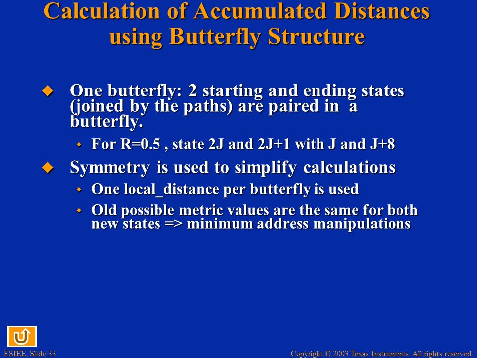 Calculation of Accumulated Distances using Butterfly Structure