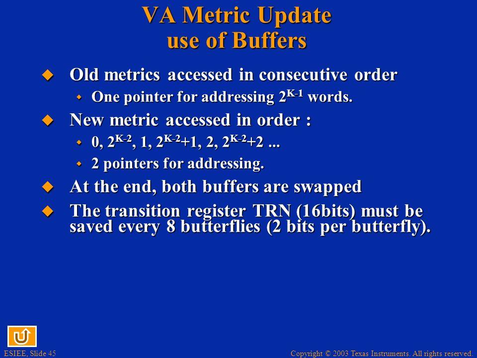 VA Metric Update use of Buffers