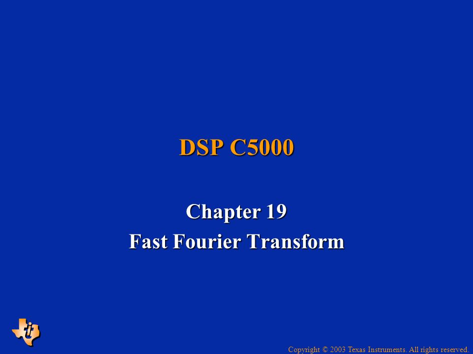 Chapter 19 Fast Fourier Transform