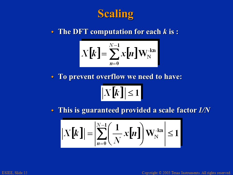 Scaling The DFT computation for each k is :