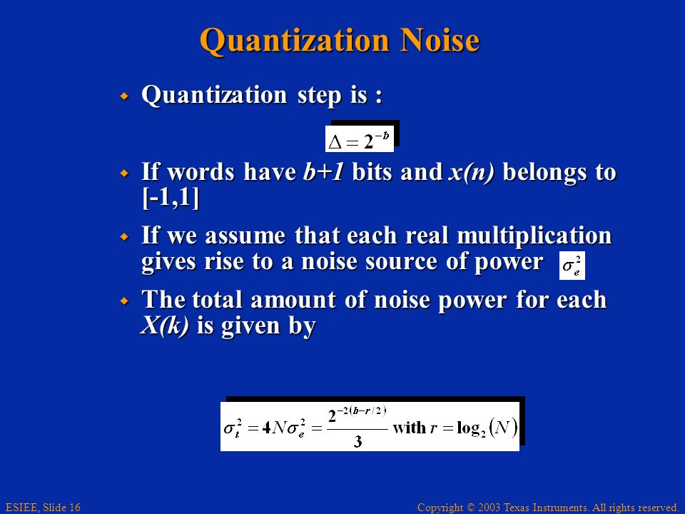Quantization Noise Quantization step is :