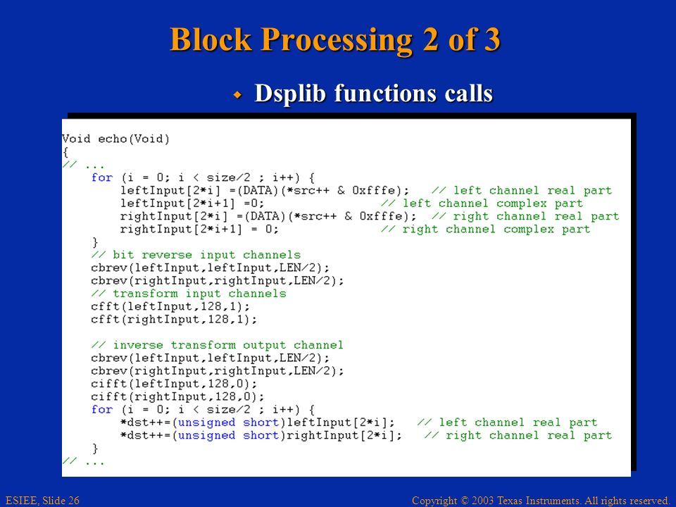Block Processing 2 of 3 Dsplib functions calls