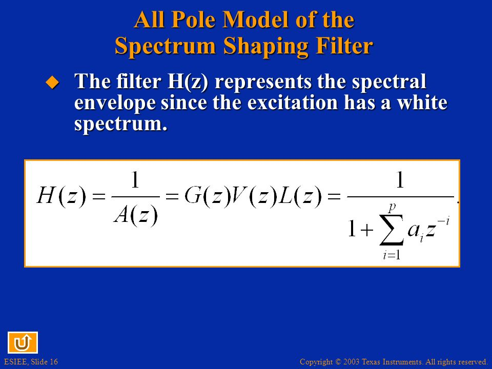 All Pole Model of the Spectrum Shaping Filter