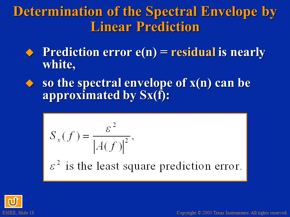 Determination of the Spectral Envelope by Linear Prediction