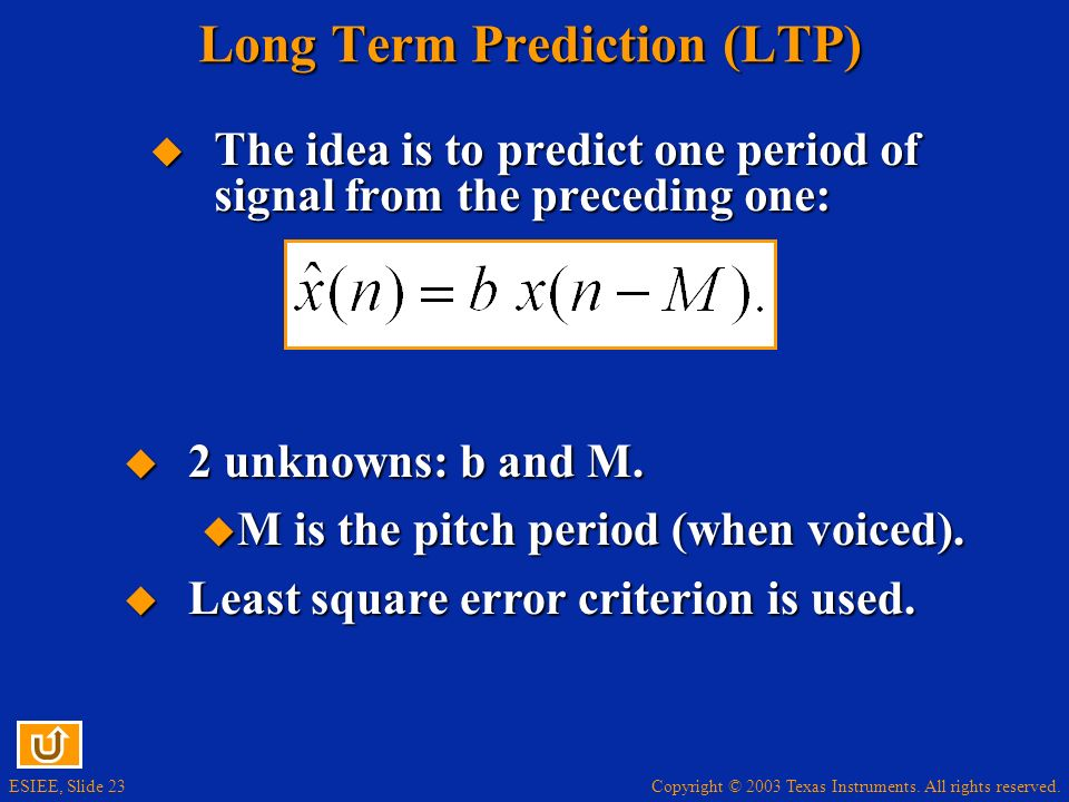 Long Term Prediction (LTP)