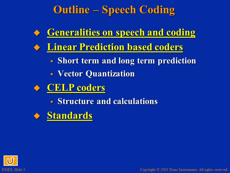 Outline – Speech Coding