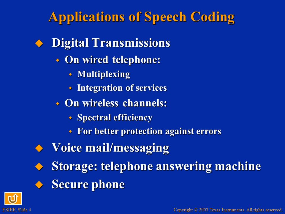 Applications of Speech Coding
