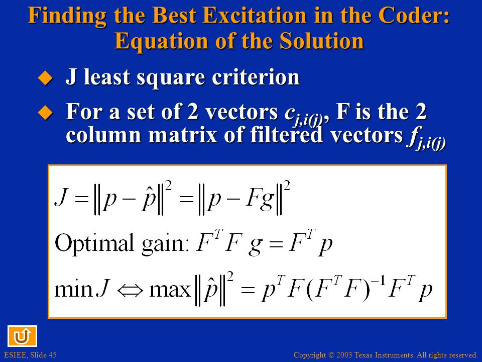Finding the Best Excitation in the Coder: Equation of the Solution