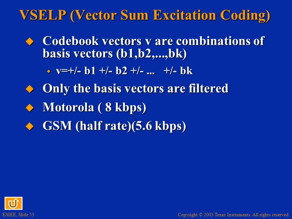 VSELP (Vector Sum Excitation Coding)