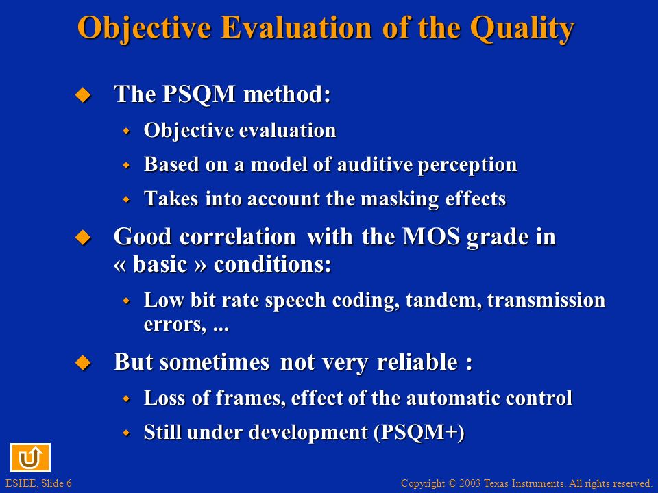 Objective Evaluation of the Quality
