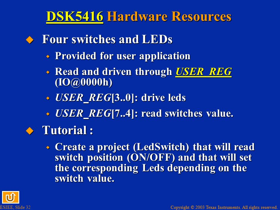DSK5416 Hardware Resources