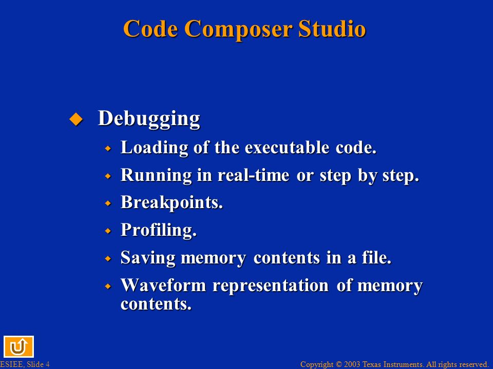 Code Composer Studio Debugging Loading of the executable code.