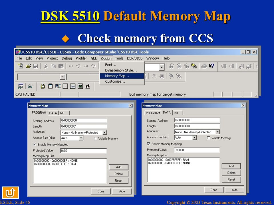 DSK 5510 Default Memory Map Check memory from CCS