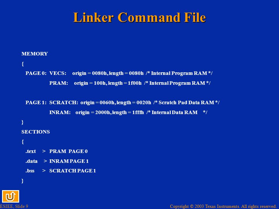 Linker Command File MEMORY {