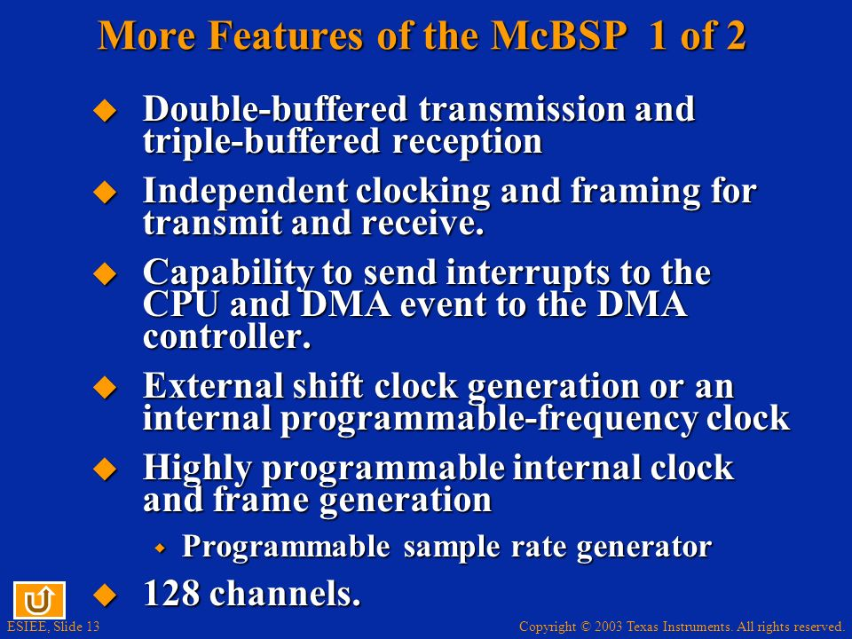 More Features of the McBSP 1 of 2