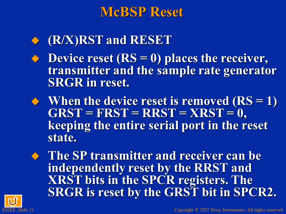 McBSP Reset (R/X)RST and RESET