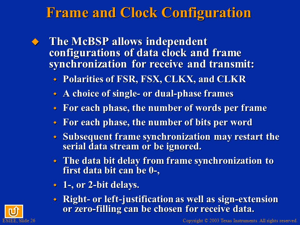 Frame and Clock Configuration