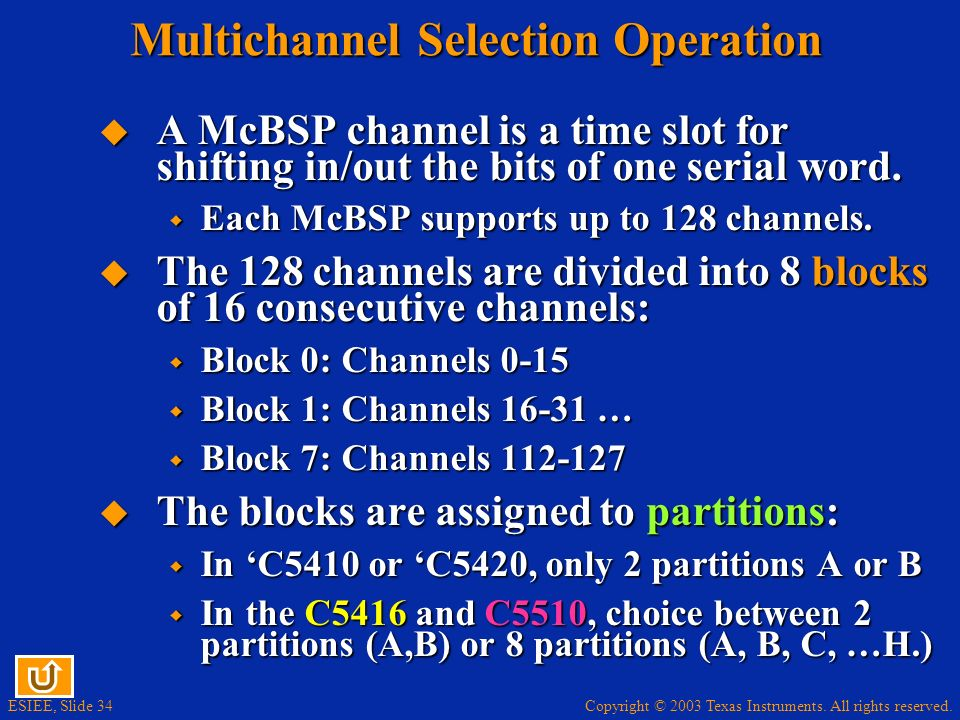 Multichannel Selection Operation