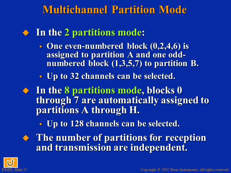 Multichannel Partition Mode