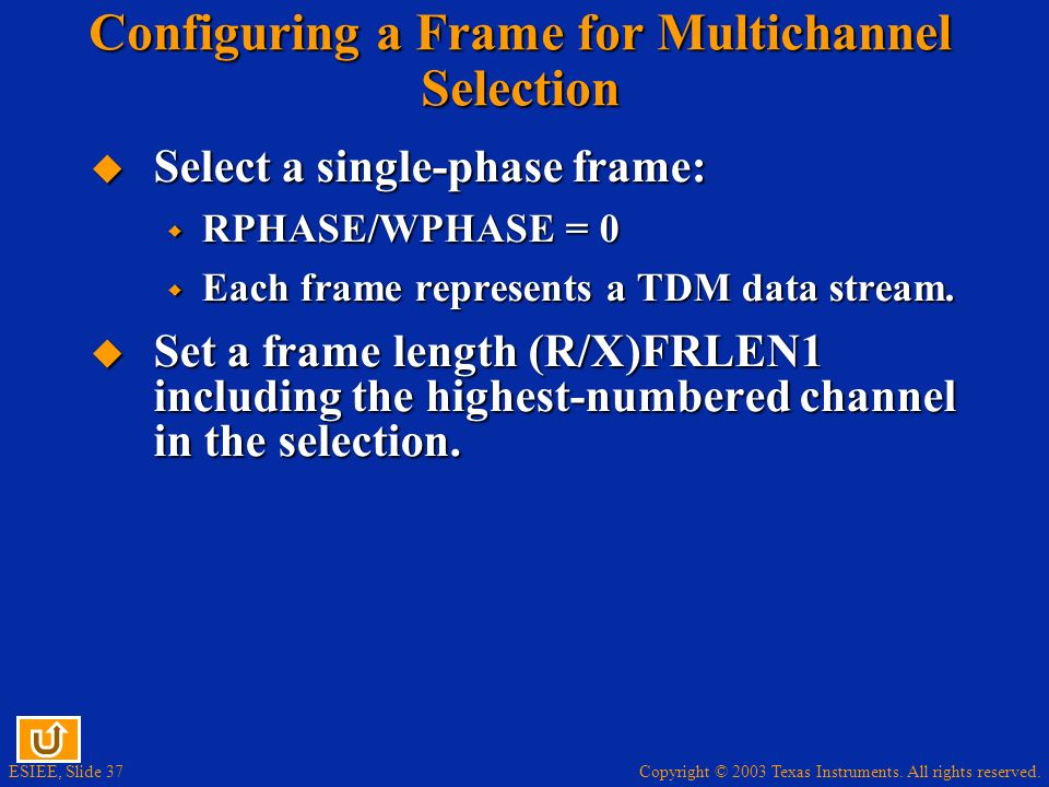 Configuring a Frame for Multichannel Selection