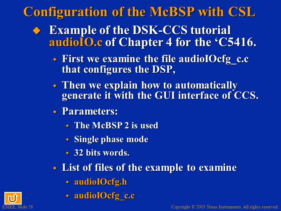 Configuration of the McBSP with CSL