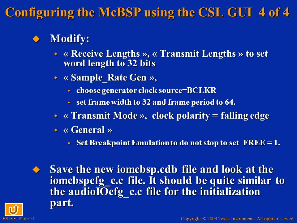 Configuring the McBSP using the CSL GUI 4 of 4