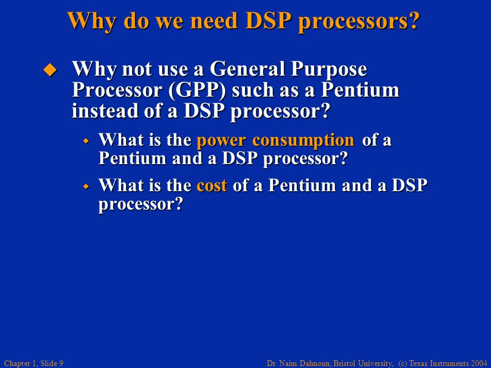 Why do we need DSP processors