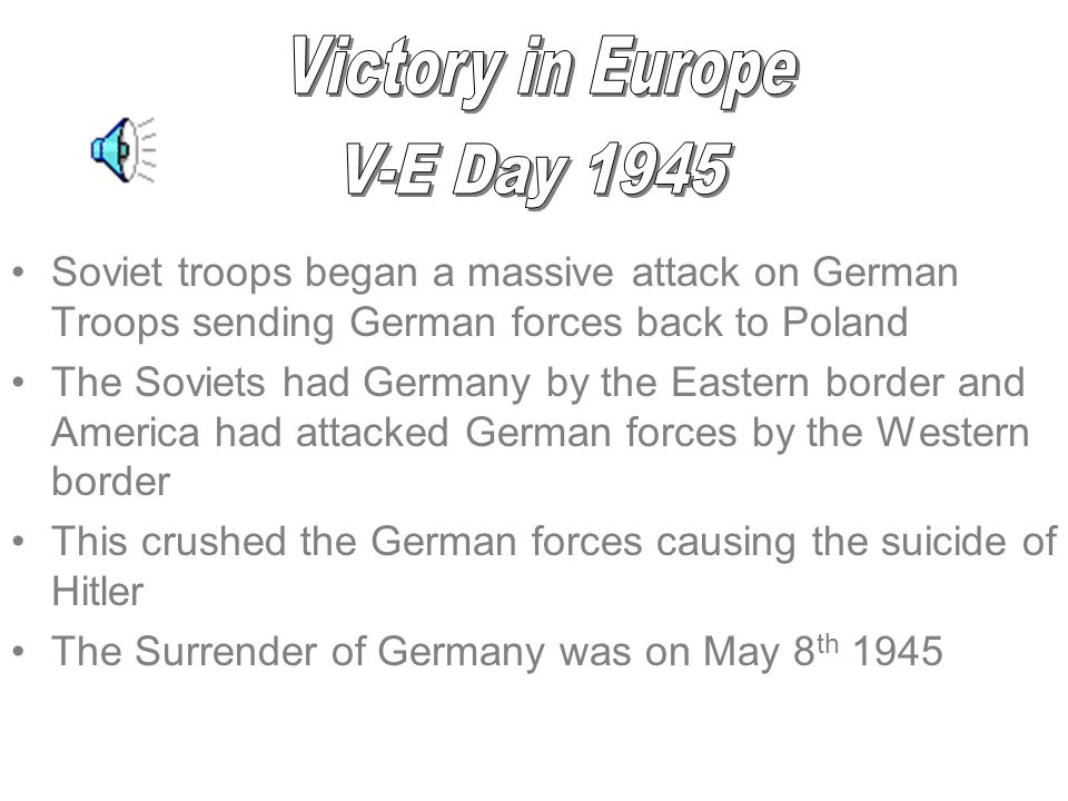 Victory in Europe V-E Day 1945