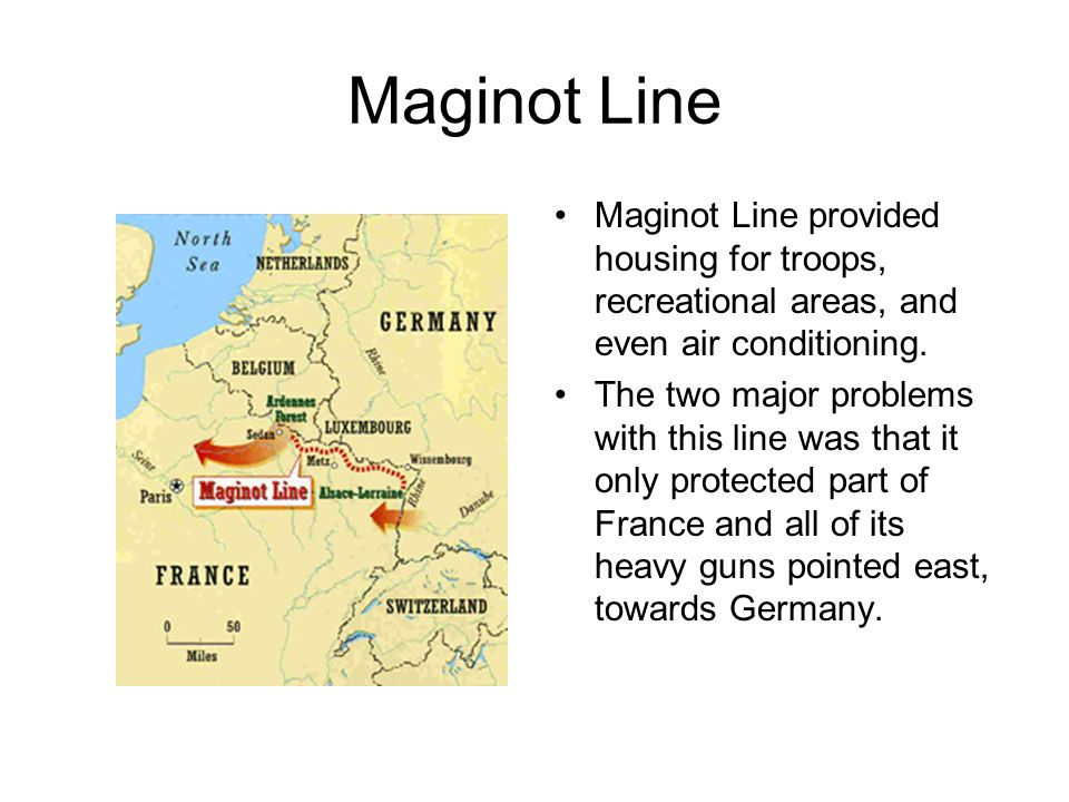 Maginot Line Maginot Line provided housing for troops, recreational areas, and even air conditioning.