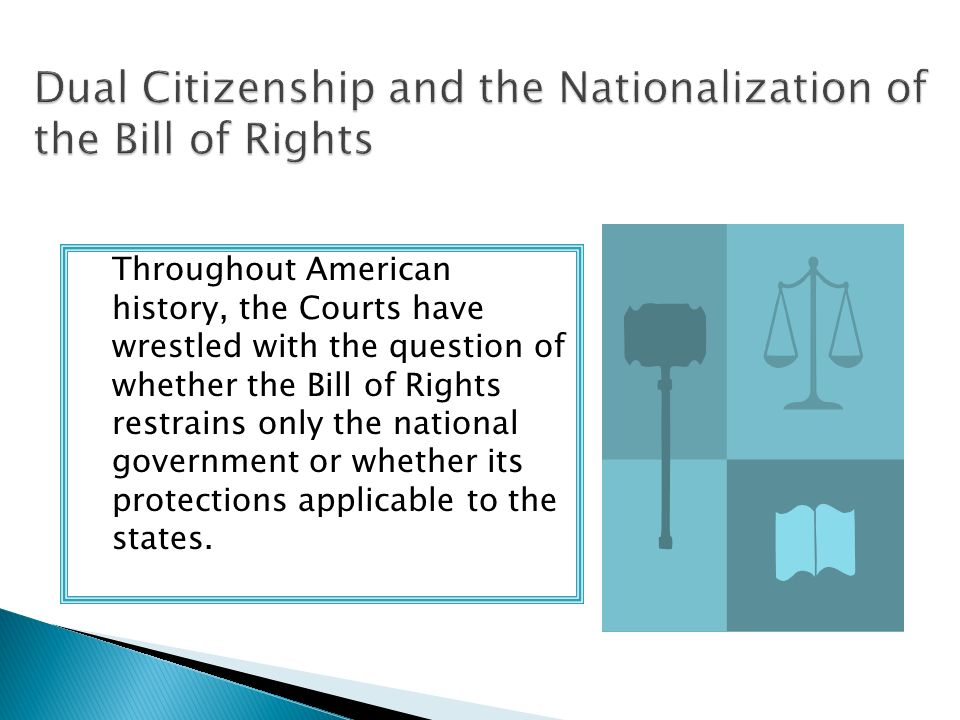 Dual Citizenship and the Nationalization of the Bill of Rights