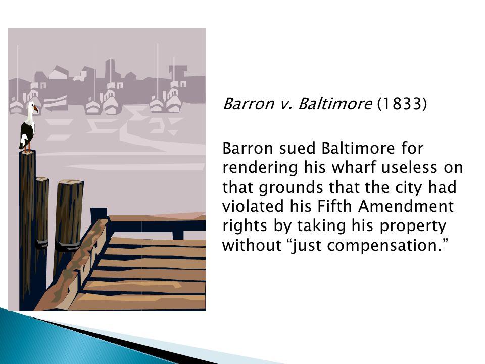 Barron v. Baltimore (1833)