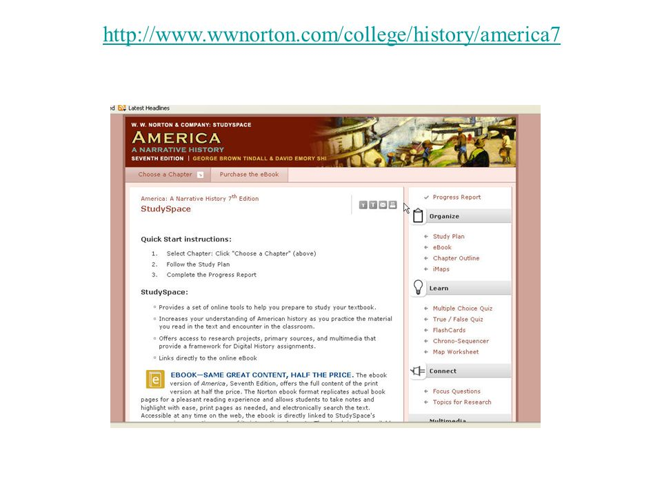 Go to website http://www.wwnorton.com/college/history/america7