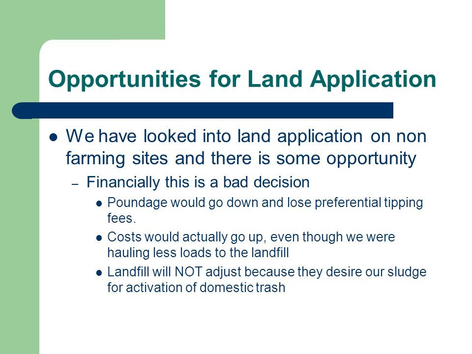 Opportunities for Land Application