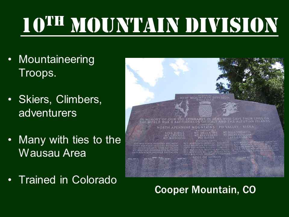 10th Mountain Division Mountaineering Troops.